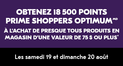 Obtenez 18 500 Points Prime Shoppers Optimum