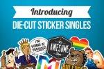 Introducing Die-Cut Sticker Singles
