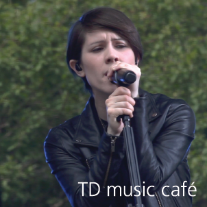 cafe musique TD, Tegan and Sara
