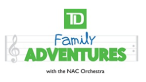 TD Family Adventures, TD Live Music, National Arts Centre
