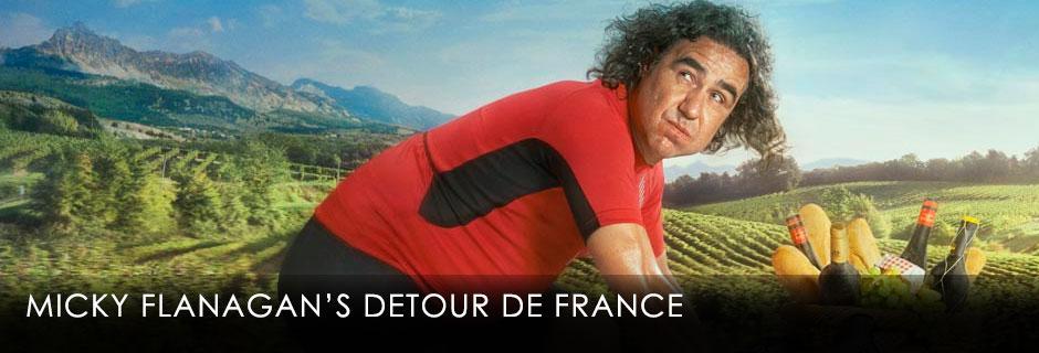 Micky Flanagan's Detour de France