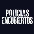 Policias Encubiertos