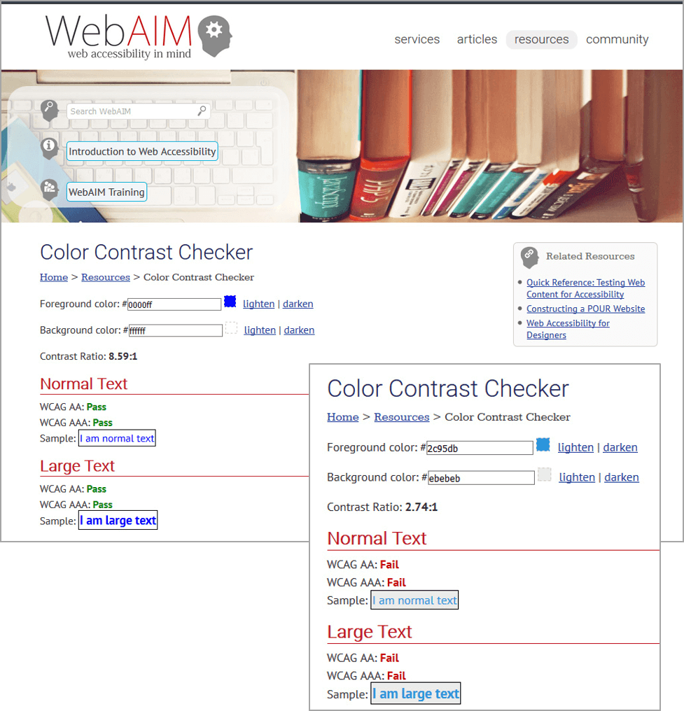 The WebAIM website screenshot shows how you can test your colors and text if they are AA or AAA compliant.