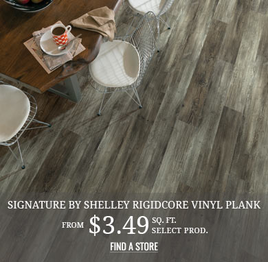 Signature by Shelley RigidCore Vinyl Plank from $3.49 sq.ft. select prod.