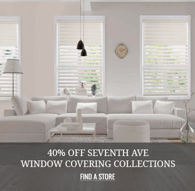 40% off Seventh Ave Window Covering Collections