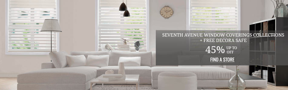 Up to 45% off Seventh Avenue Window Coverings Collections + Free Decora Safe