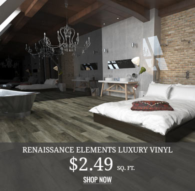 Renaissance Elements Luxury Vinyl $2.49 sq.ft.