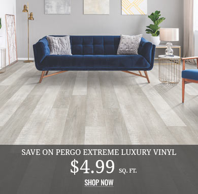 Pergo Extreme Luxury Vinyl $4.99 sq.ft.