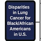 Disparities in Lung Cancer for Black Patients in the US: An Overview of Contributing Factors and Potential Strategies