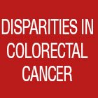 Disparities in Colorectal Cancer Outcomes Among Young Adults and African Americans in the United States