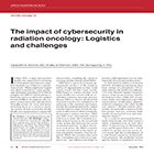 The impact of cybersecurity in radiation oncology: Logistics and challenges