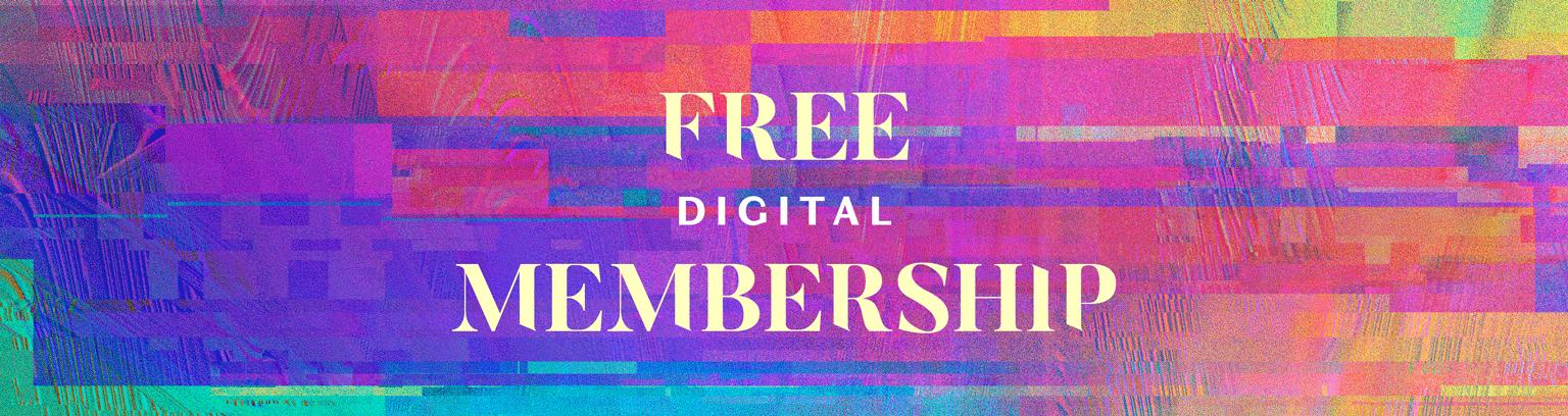 Free Digital Membership