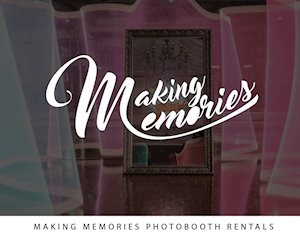 Making Memories Photo Booth Rentals