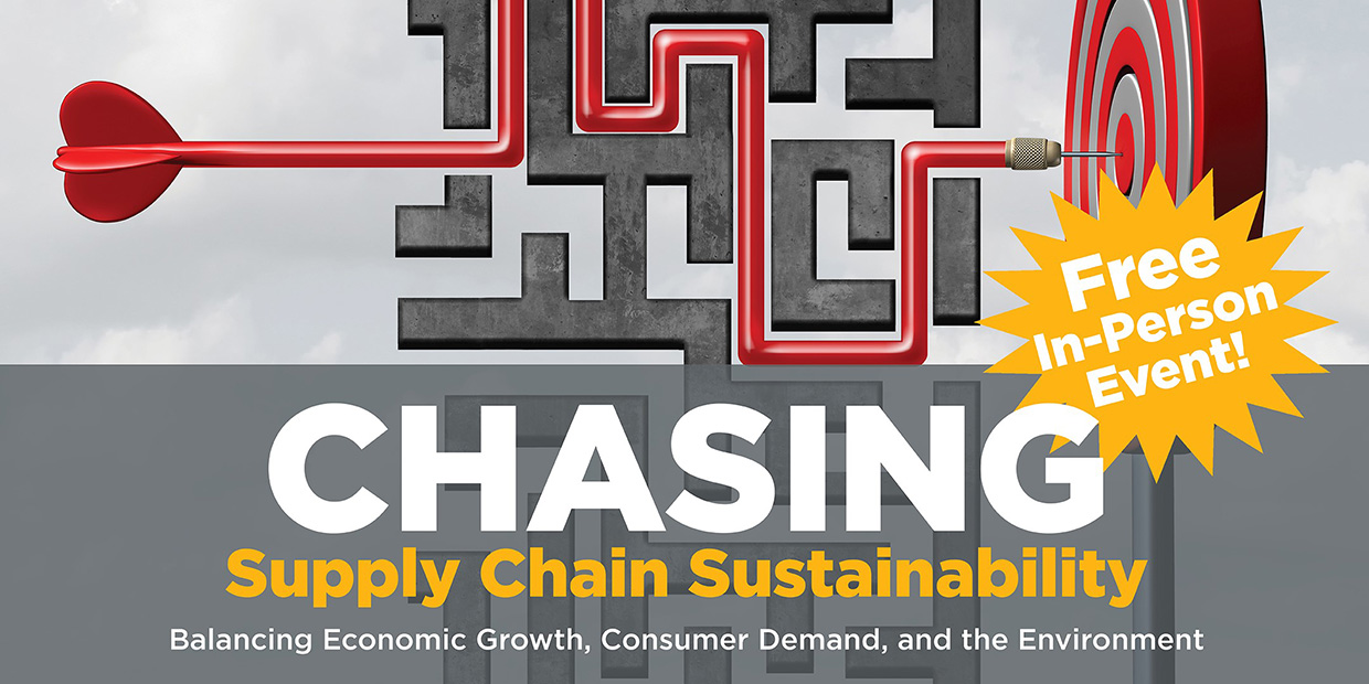 CITT Town Hall 2021 Chasing Supply Chain Sustainability free in-person event, balancing economic growth, consumer demand, and the environment