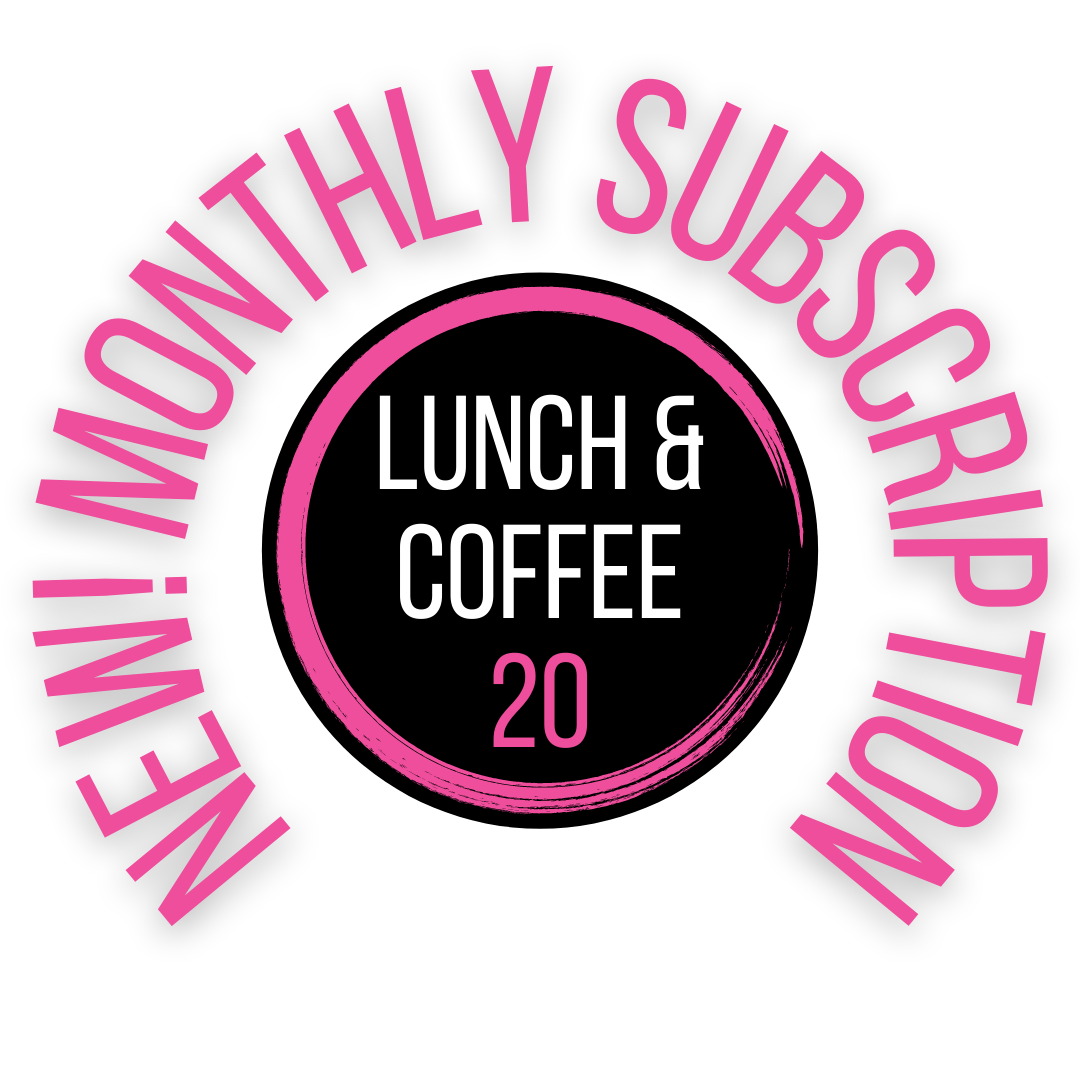 Lunch + Coffee 20   Subscription