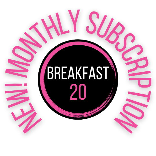 Breakfast 20 | Subscription