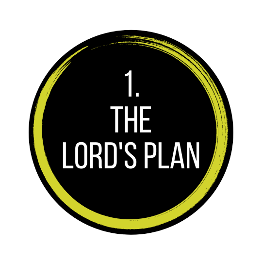 The Lord's Plan