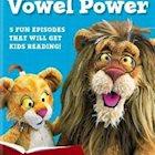 BETWEEN THE LIONS: VOWEL POWER