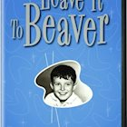 LEAVE IT TO BEAVER: SEASONS ONE AND TWO