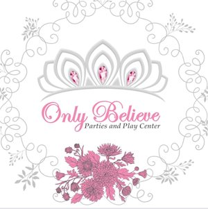 Only Believe Parties and Play Center Girls' Night