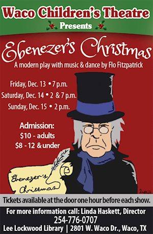 Ebenezer's Christmas - Waco Children's Theatre
