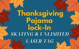 Thanksgiving Pajama Lock-In - Skate Waco