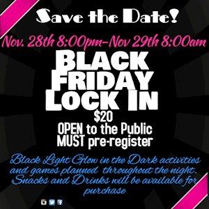 Black Friday Lock In