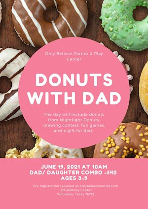 Donuts with Dad - Only Believe Parties and Play Center