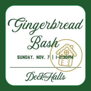 Deck the Halls Gingerbread Bash  - Waco Convention Center