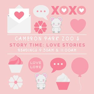 Story Time: Love Stories - Cameron Park Zoo