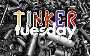 Tinker Tuesday - Mayborn Museum Complex