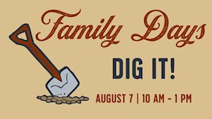 Dig It Family Day - Temple Railroad and Heritage Museum