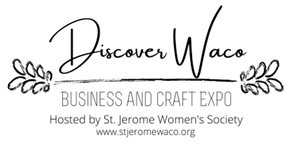 Discover Waco Business & Craft Expo