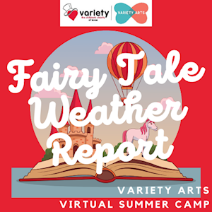 FAIRY TALE WEATHER REPORT: Virtual Performance Camp