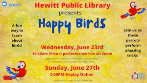 Virtual Event - Hewitt Public Library presents Happy Birds