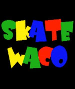 Skate Waco - Field Trips