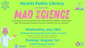 Virtual Event - Hewitt Library Presents Mad Science