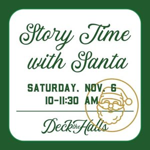 Deck the Halls Story Time With Santa  - Waco Convention Center