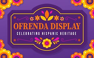Ofrenda Display: Celebrating Hispanic Heritage
