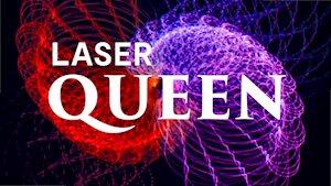 LASER FRIDAY - Laser Queen - Mayborn Science Theater