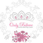 Spotlight on Only Believe Parties & Play Center