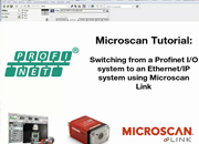 AutoVISION Demo 14: Switching from PROFINET I/O to EtherNet/IP Using Microscan Link