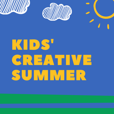 Kids' Creative Summer