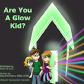 A Safe Place Where Parents Know Their Children Will Glow©