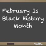 Celebrate Black History Month February 2018