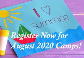 There is Still Time to Sign Up for 30+ Summer Camps 2020