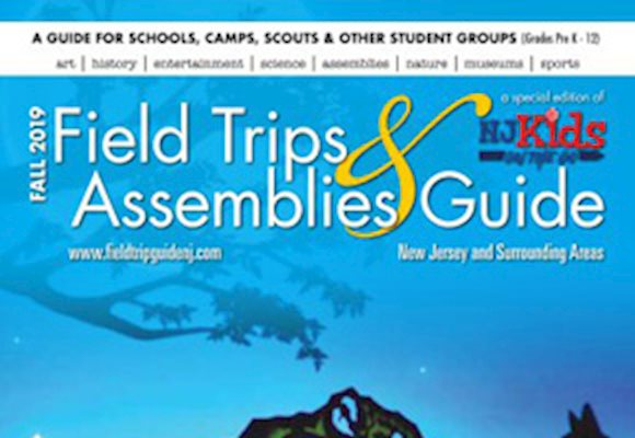 NJ Kids Field Trips & Assemblies Guide Fall 2019