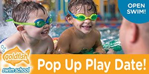 NJ Kids Pop Up Play Date at Goldfish Swim School-Livingston, April 15, 4:30pm