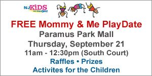 Join NJ Kids Mommy & Me Play Date at Paramus Park Mall Sep 21 11am-12:30pm