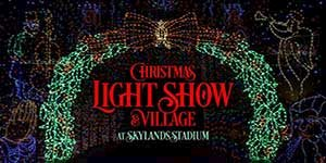 Skylands Stadium Christmas Light Show & Village.  November 16-December 30